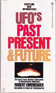 UFO's Past Present & Future