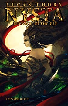 Nysta: Revenge of the Elf (The Shadow Realm Book 1) by [Lucas Thorn]