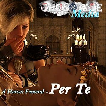 A Heroes Funeral - Per Te