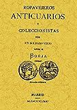 Ropavejeros, anticuarios y coleccionistas