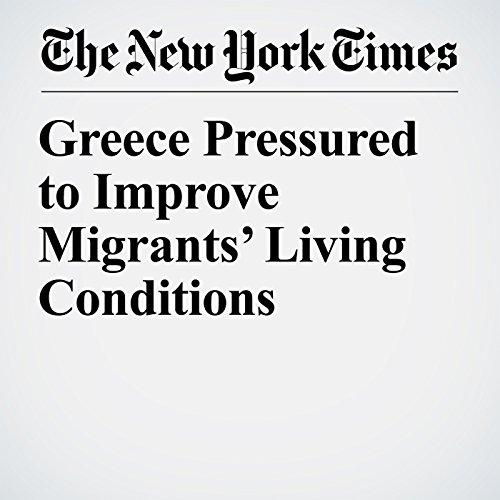 Greece Pressured to Improve Migrants' Living Conditions copertina