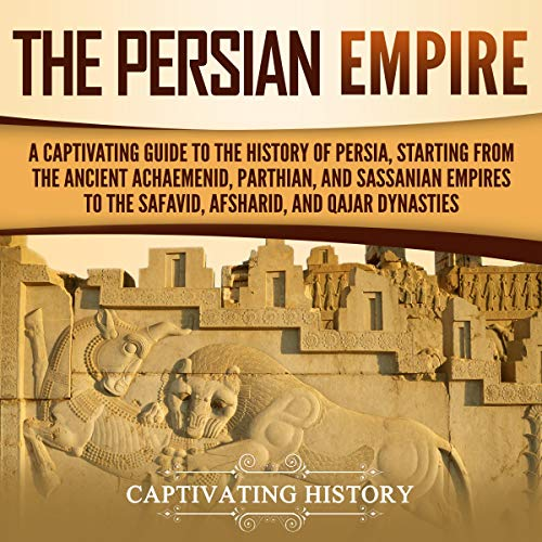 The Persian Empire audiobook cover art