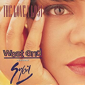 The Love I Lost (feat. Sybil)