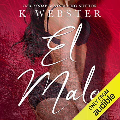 El Malo [The Bad] audiobook cover art