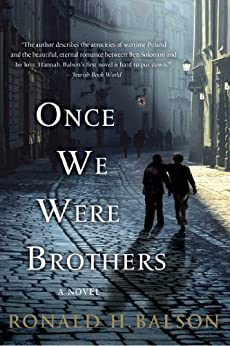 Once We Were Brothers: A Novel (Liam Taggart and Catherine Lockhart Book 1) by [Ronald H. Balson]