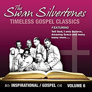 Inspirational Gospel Classics 6 by Swan Silvertones