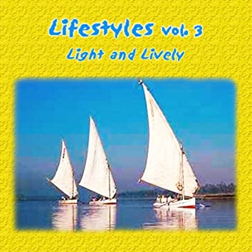 Lifestyles Vol. 3: Light and Lively