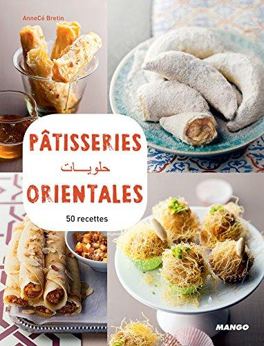 Pâtisseries orientales (Vidéocook) (French Edition)