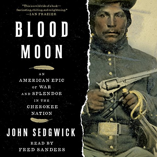 Blood Moon                   By:                                                                                                                                 John Sedgwick                               Narrated by:                                                                                                                                 Fred Sanders                      Length: 17 hrs and 17 mins     43 ratings     Overall 4.7
