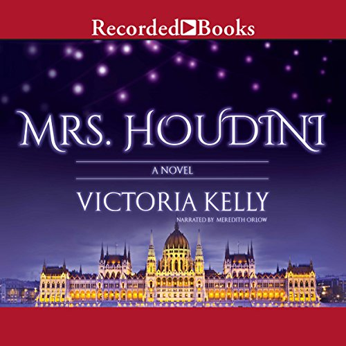 Mrs. Houdini                   By:                                                                                                                                 Victoria Kelly                               Narrated by:                                                                                                                                 Meredith Orlow                      Length: 10 hrs and 11 mins     17 ratings     Overall 3.8