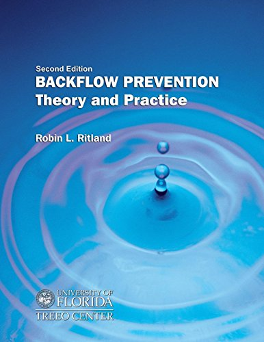Backflow Prevention: Theory and Practice