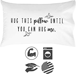 Oh, Susannah Hug This Pillow Until You Can Hug Me - LDR Pillow Case 20x30 Standard/Queen Size Pillowcase Long Distance Relationship Gifts Girlfriend Gifts