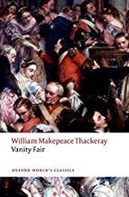 Vanity Fair (Oxford World's Classics) by Thackeray William Makepeace (2015-08-01) Paperback