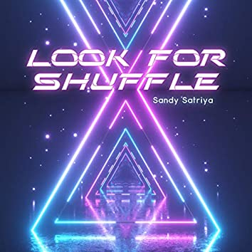 Look for Shuffle