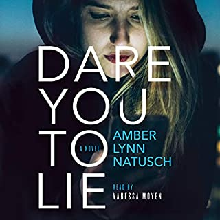 Dare You to Lie audiobook cover art