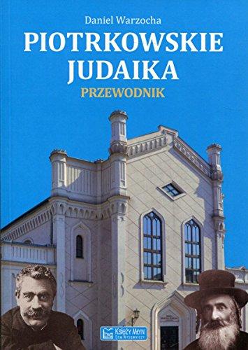 Piotrkowskie judaika Przewodnik