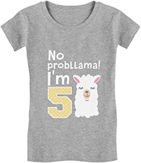 5 Year Old Girl Birthday Gift No Probllama Toddler Kids Girls' Fitted T-Shirt