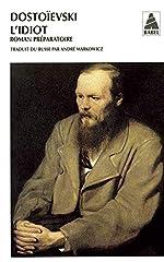 L'idiot volume 3 (roman préparatoire) de Fédor Dostoïevski