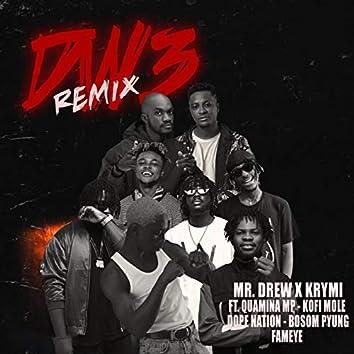 Dw3 (feat. Quamina MP, Kofi Mole, DopeNation, Bosom Pyung, Fameye) [Remix]