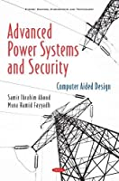 Advanced Power Systems and Security: Computer Aided Design