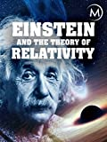 Einstein and the Theory of Relativity