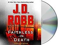 Faithless in Death (Eve Dallas)