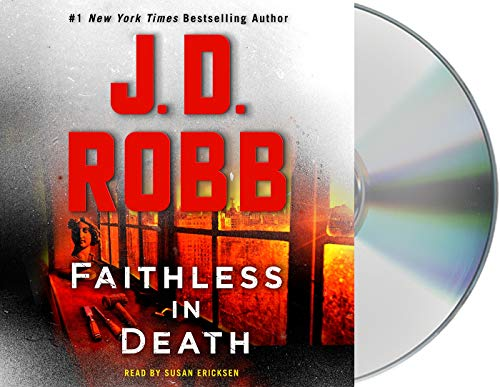 Compare Textbook Prices for Faithless in Death: An Eve Dallas Novel In Death, 52 Unabridged Edition ISBN 9781250787859 by Robb, J. D.,Ericksen, Susan