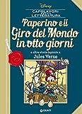 Paperino e il Giro del Mondo in otto giorni: e altre storie...