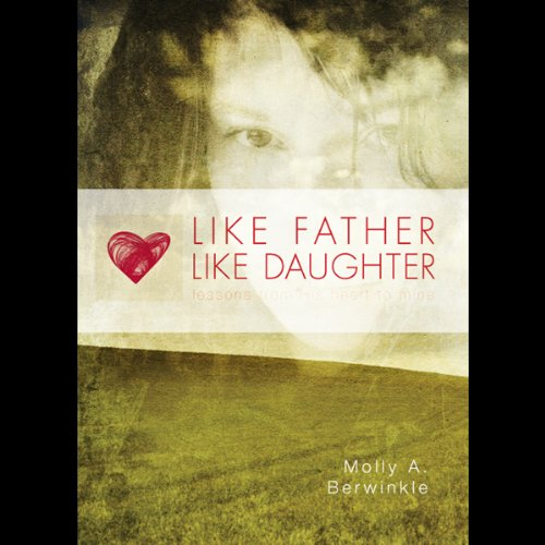 Like Father, Like Daughter audiobook cover art