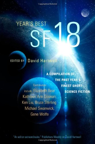 Year's Best SF 18 (Year's Best SF Series)