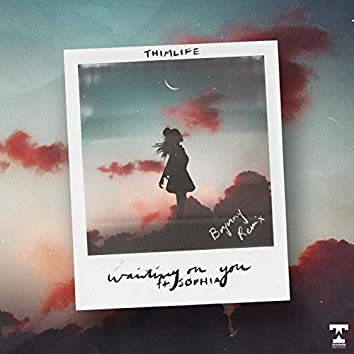 Waiting On You (feat. SØPHIA) (Brynny Remix)
