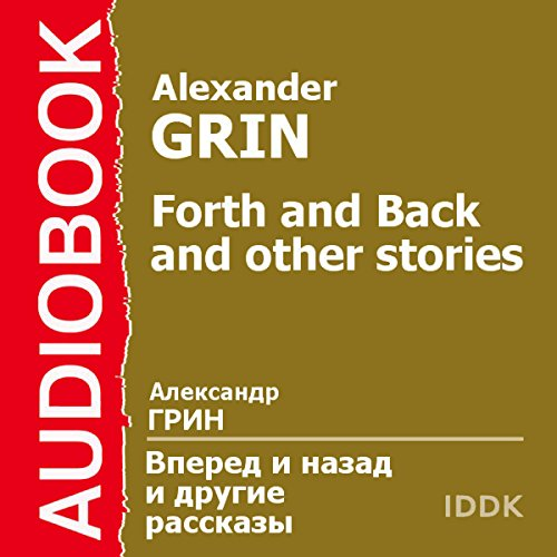 Forth and Back and Other Stories [Russan Edition] audiobook cover art