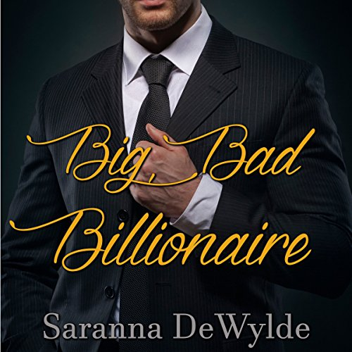Big Bad Billionaire audiobook cover art