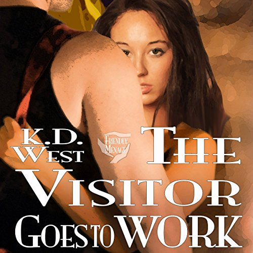 The Visitor Goes to Work  By  cover art