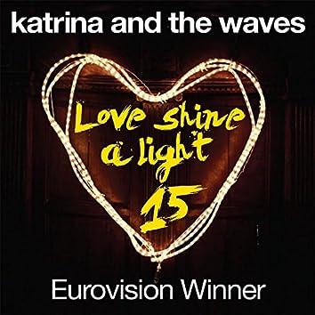Love Shine a Light (15th Anniversary Edition)