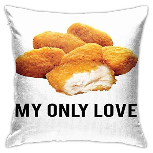 XCNGG Chicken Nuggets Meine einzige Liebe Quadrat Kissenbezug Throw Pillow Sofa Kissen Autokissen Dekoration