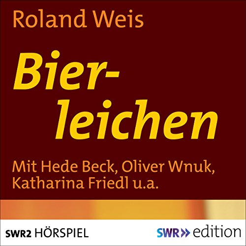 Bierleichen                   By:                                                                                                                                 Roland Weis                               Narrated by:                                                                                                                                 Hede Beck,                                                                                        Oliver Wnuk,                                                                                        Katharina Friedl,                   and others                 Length: 55 mins     Not rated yet     Overall 0.0