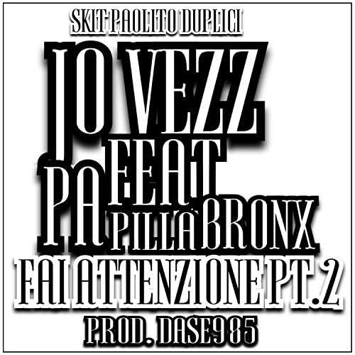 Jo Vezz feat. Papilla Bronx