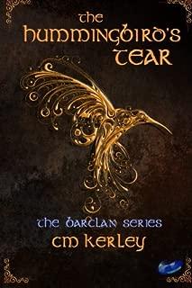 The Hummingbird's Tear (The Barclan Series) (Volume 1)