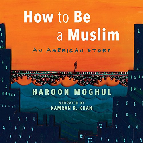 How to Be a Muslim audiobook cover art