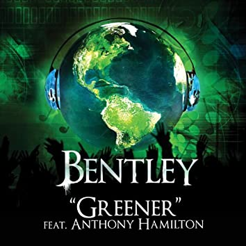 Greener - Feat. Anthony Hamilton