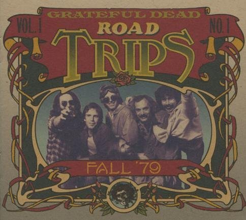 Road Trips Fall '79: Vol. 1 No. 1 by Grateful Dead (0100-01-01)