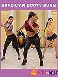 Burn to the Beat: Brazilian Booty Burn Workout