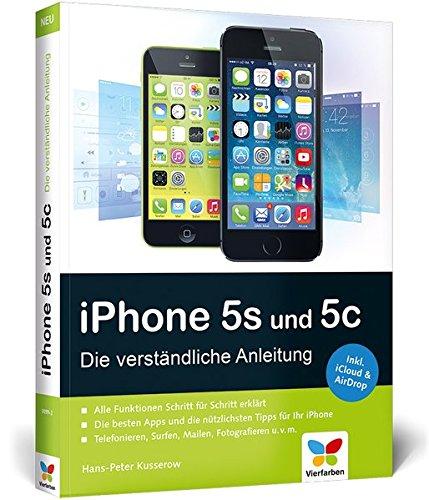 iPhone 5s und 5c: Die verständliche Anleitung