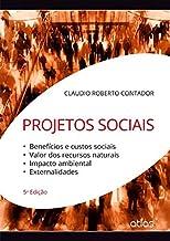 Projetos Sociais: Benefícios, Custos Sociais, Valor Dos Recursos Naturais, Impacto Ambiental: Benefícios e Custos Sociais, Valor dos Recursos Naturais, Impacto Ambiental, Externalidades