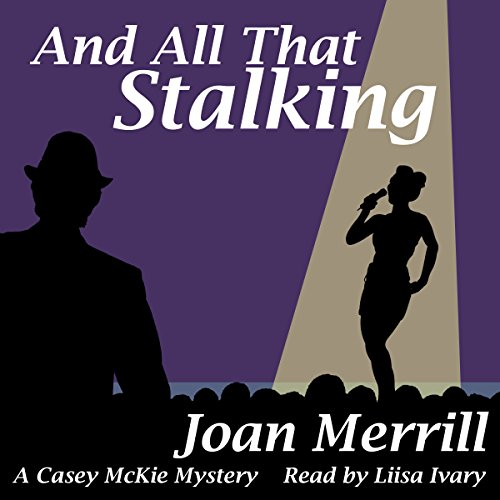 And All That Stalking audiobook cover art