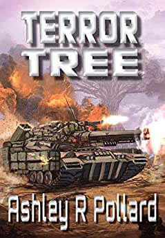 Terror Tree: Military science fiction set in a world of artificial super intelligences by [Ashley R Pollard]