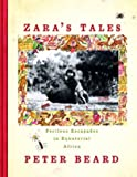 Zara's Tales - Perilous Escapades in Equatorial Africa