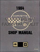COMPLETE & UNABRIDGED 1984 CORVETTE FACTORY REPAIR SHOP & SERVICE MANUAL - INCLUDES; 1984 Hatchback, '84 Convertible,