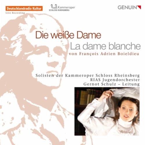 La dame blanche (Sung in German): Act II: Finale (Anna, Jenny, Margarethe, George, Dikson, Gaveston, Chorus)